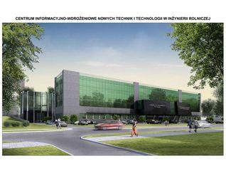 [Lublin] Centrum Innowacyjno - Wdrożeniowe Nowych Technik i Technologii w Inżynierii Rolniczej 12496